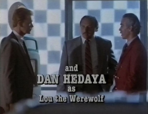 Dan Hedaya as Lou the Werewolf