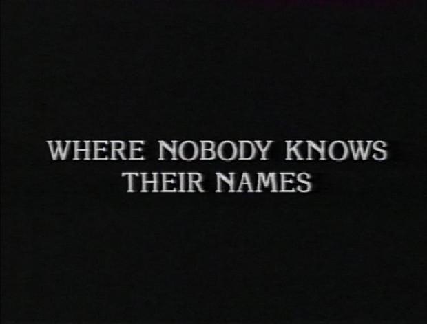Where Nobody Knows Their Names